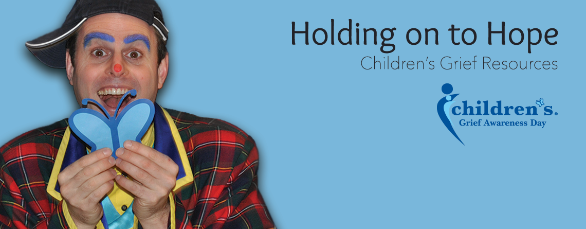 Holding on to Hope - Children's Grief Resources