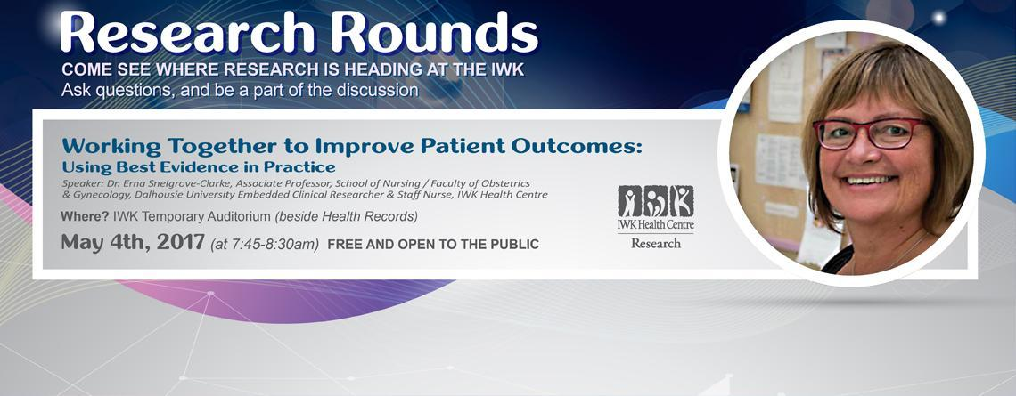 Research Rounds - Using Best Evidence in Practice